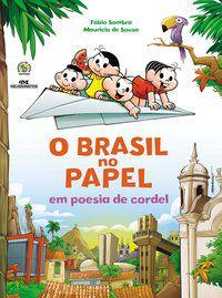O BRASIL NO PAPEL EM POESIA DE CORDEL - SOUSA, MAURICIO DE