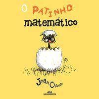 O PATINHO MATEMÁTICO - ALPHEN, JEAN CLAUDE R.