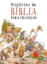 HISTÓRIAS DA BÍBLIA PARA CRIANÇAS - DE GRAAF, ANNE