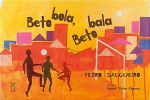 Beto Bola Beto Bala - SALGUEIRO, PEDRO