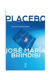 PLACEBO - BRINDISI, JOSÉ MARIA