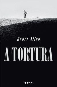 TORTURA, A - ALLEG, HENRI