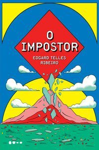 O IMPOSTOR - TELLES RIBEIRO, EDGARD