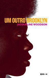 UM OUTRO BROOKLYN - WOODSON, JACQUELINE