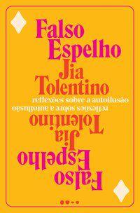 FALSO ESPELHO - TOLENTINO, JIA