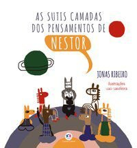 AS SUTIS CAMADAS DOS PENSAMENTOS DE NESTOR - RIBEIRO, JONAS