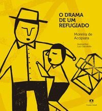 O DRAMA DE UM REFUGIADO - DE ACOPIARA, MOREIRA