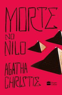 MORTE NO NILO - CHRISTIE, AGATHA