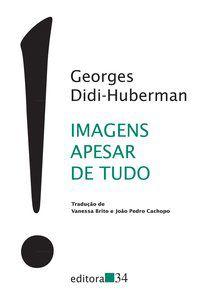 IMAGENS APESAR DE TUDO - DIDI-HUBERMAN, GEORGES