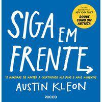 SIGA EM FRENTE - KLEON, AUSTIN