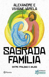 SAGRADA FAMÍLIA - VARELA, ALEXANDRE