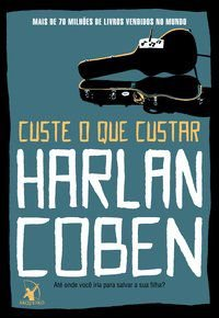 CUSTE O QUE CUSTAR - COBEN, HARLAN