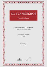 OS EVANGELHOS - UMA TRADUÇÃO -