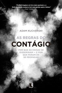 AS REGRAS DO CONTÁGIO - KUCHARSKI, ADAM