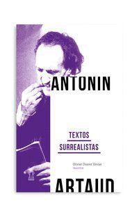 TEXTOS SURREALISTAS - ARTAUD, ANTONIN