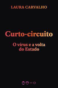 CURTO-CIRCUITO - VOL. 2 - CARVALHO, LAURA