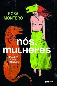 NÓS, MULHERES - MONTERO, ROSA