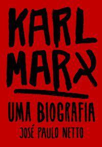 KARL MARX - NETTO, JOSÉ PAULO