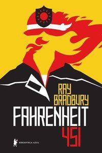 FAHRENHEIT 451 - EDIÇÃO ESPECIAL - BRADBURY, RAY