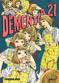 DEMENTIA 21 - KAGO, SHINTARO