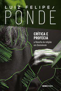 CRÍTICA E PROFECIA - PONDE, LUIZ FELIPE