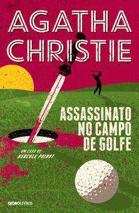 ASSASSINATO NO CAMPO DE GOLFE - CHRISTIE, AGATHA