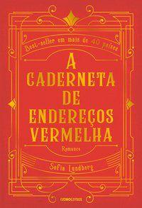 A CADERNETA DE ENDEREÇOS VERMELHA - LUNDBERG, SOFIA