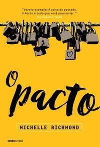 O PACTO - RICHMOND, MICHELLE