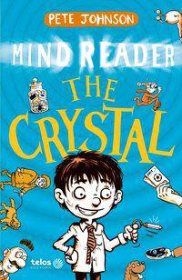 THE CRYSTAL - MIND READER - VOL. 1 - JOHNSON, PETE