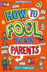 HOW TO FOOL YOUR PARENTS - JOHNSON, PETE