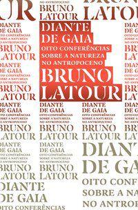 DIANTE DE GAIA - VOL. 8 - LATOUR, BRUNO