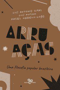 ARRUAÇAS - SIMAS, LUIZ ANTONIO