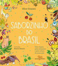 SABORZINHO DO BRASIL – NORTE - GRANATO, ALICE
