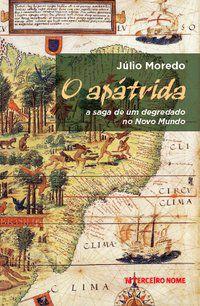 O APÁTRIDA - MOREDO, JÚLIO