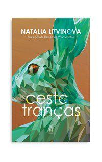 CESTO DE TRANÇAS - LITVINOVA, NATALIA