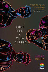 VOCÊ TEM A VIDA INTEIRA - ROCHA, LUCAS
