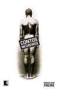 CONTOS NEGREIROS - FREIRE, MARCELINO