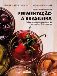 FERMENTAÇÃO À BRASILEIRA - INSTITUTO BRASIL A GOSTO