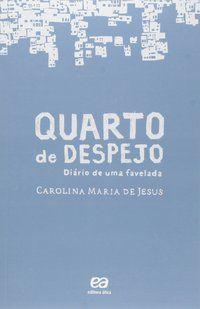 QUARTO DE DESPEJO - JESUS, CAROLINA MARIA DE