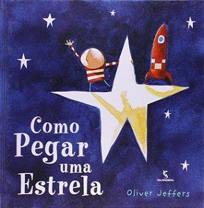 COMO PEGAR UMA ESTRELA - JEFFERS, OLIVER