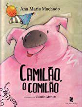 CAMILÃO O COMILÃO - MACHADO, ANA MARIA