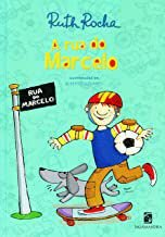 A RUA DO MARCELO - ROCHA, RUTH