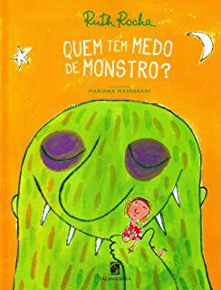 QUEM TEM MEDO DE MONSTRO - ROCHA, RUTH