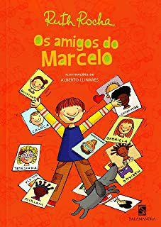 OS AMIGOS DO MARCELO - ROCHA, RUTH