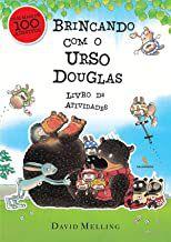 BRINCANDO COM O URSO DOUGLAS - MELLING, DAVID