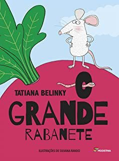 O GRANDE RABANETE - BELINKY, TATIANA
