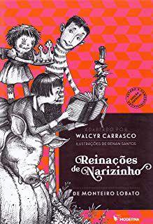 REINACÕES DE NARIZINHO - LOBATO MONTEIRO