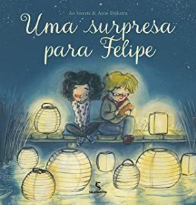 UMA SURPRESA PARA FELIPE - SWERTS, AN