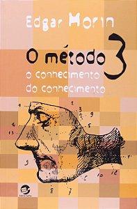 O MÉTODO 3 - MORIN, EDGAR
