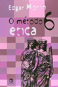 METODO, O. 6 - ETICA - MORIN, EDGAR